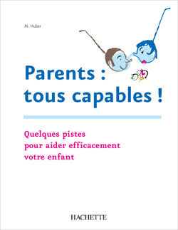 Parents : tous capables